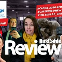 RusCable Review #31 - #CABEX-2020 #PR-CHALANGE #IEK