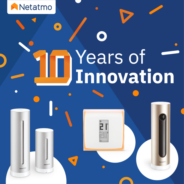 10 лет инноваций: создатель устройств для умного дома, бренд Netatmo, празднует юбилей